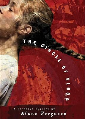 The Circle of Blood - Ferguson, Alane