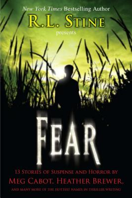 Fear: 13 Stories of Suspense and Horror - Stine, R L (Editor)
