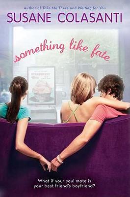 Something Like Fate - Colasanti, Susane