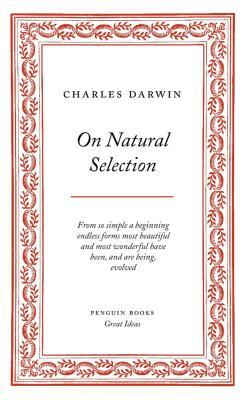 On Natural Selection - Darwin, Charles, Professor