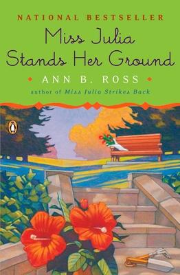 Miss Julia Stands Her Ground - Ross, Ann B