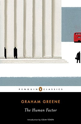 The Human Factor - Greene, Graham, and Toibin, Colm (Introduction by)