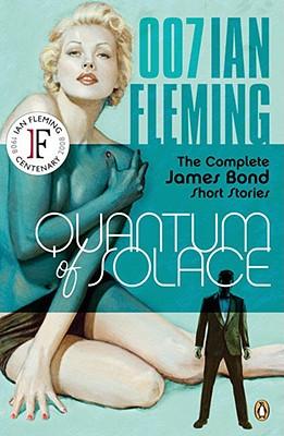 Quantum of Solace - Fleming, Ian