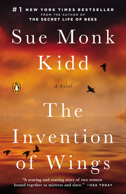The Invention of Wings - Kidd, Sue Monk