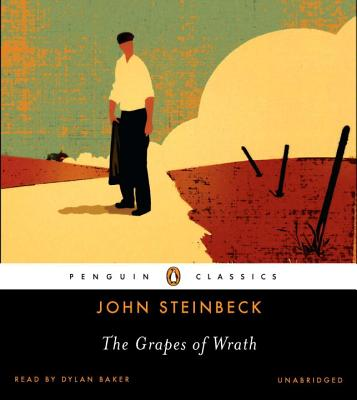 The Grapes of Wrath - Steinbeck, John, and Baker, Dylan (Read by)