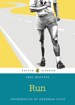Run - Walters, Eric, and Ellis, Deborah (Introduction by)
