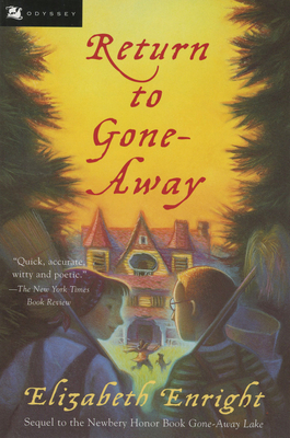 Return to Gone-Away - Enright, Elizabeth, and Stearns, Michael (Editor)