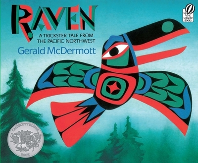 Raven: A Trickster Tale from the Pacific Northwest -