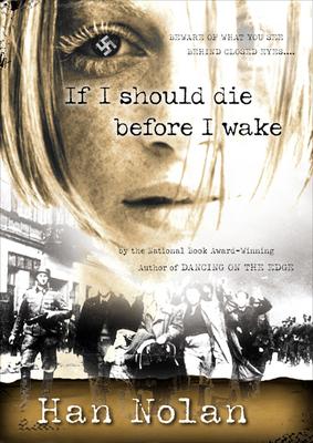 If I Should Die Before I Wake - Nolan, Han