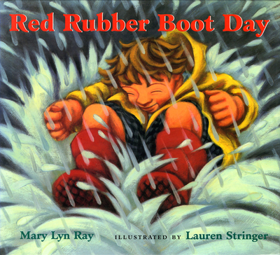 Red Rubber Boot Day - Ray, Mary Lyn