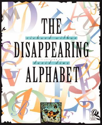 The Disappearing Alphabet - Wilbur, Richard