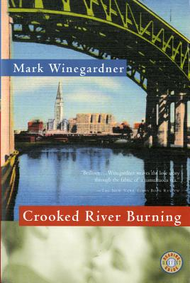 Crooked River Burning - Winegardner, Mark