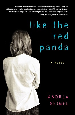 Like the Red Panda - Seigel, Andrea