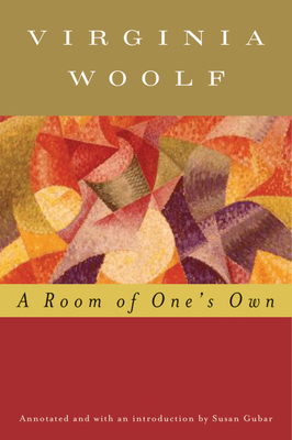 A Room of One's Own - Woolf, Virginia, and Hussey, Mark (Editor), and Gubar, Susan, Professor (Introduction by)