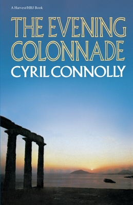 The Evening Colonnade - Connolly, Cyril