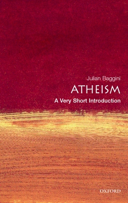 Atheism: A Very Short Introduction - Baggini, Julian