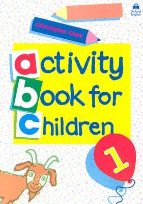 Oxford Activity Books for Children: Book 1 - Clark, Christopher