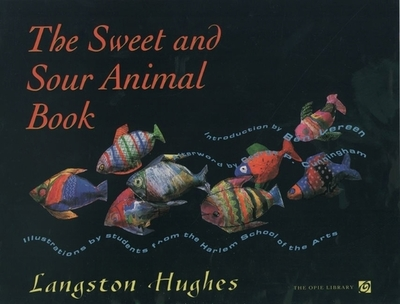 The Sweet and Sour Animal Book - Hughes, Langston, and Cunningham, George P (Afterword by), and Vereen, Ben (Introduction by)