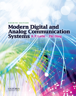 Modern Digital and Analog Communication Systems - Lathi, B P, and Ding, Zhi
