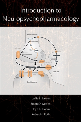 Introduction to Neuropsychopharmacology - Iverson, Leslie, and Iversen, Leslie L, PhD, and Iversen, Susan, PhD
