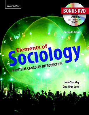 Elements of Sociology: A Critical Canadian Introduction - Steckley, John, and Letts, Guy Kirby