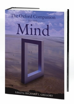 The Oxford Companion to the Mind - Gregory, Richard L (Editor)