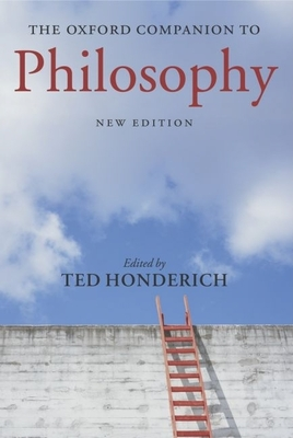 The Oxford Companion to Philosophy - Honderich, Ted (Editor)