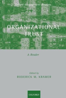 Organizational Trust: A Reader - Kramer, Roderick M (Editor)