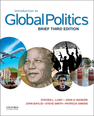 Introduction to Global Politics - Lamy, Steven L, and Masker, John S, and Baylis, John