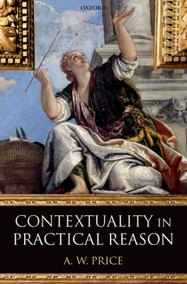 Contextuality in Practical Reason - Price, A W