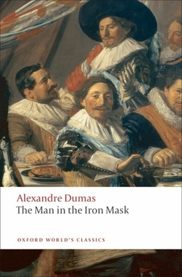 The Man in the Iron Mask - Dumas, Alexandre, and Coward, David (Editor)