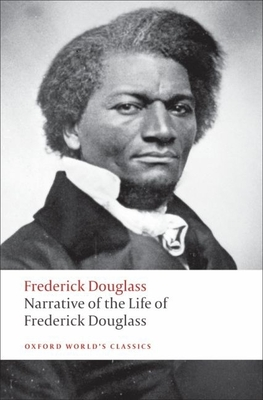 Narrative of the Life of Frederick Douglass: An American Slave - Douglass, Frederick, and McDowell, Deborah E (Editor), and Charles, John (Notes by)