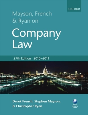 Mayson, French and Ryan on Company Law - French, Derek, and Mayson, Stephen, and Ryan, Christopher
