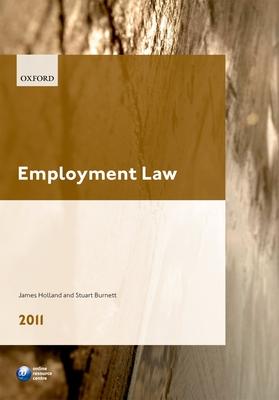 Employment Law 2011 - Holland, James A., and Burnett, Stuart