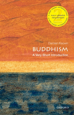 Buddhism: A Very Short Introduction - Keown, Damien