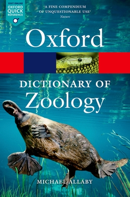 A Dictionary of Zoology - Allaby, Michael