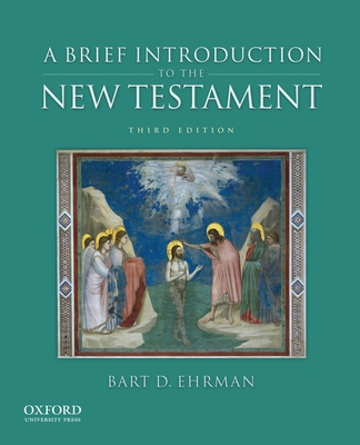 A Brief Introduction to the New Testament - Ehrman, Bart D