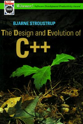 The Design and Evolution of C++ - Stroustrup, Bjarne