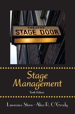 Stage Management - Stern, Lawrence, and O'Grady, Alice R.