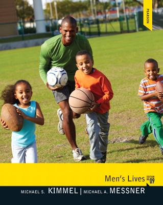 Men's Lives - Kimmel, Michael S., and Messner, Michael A.