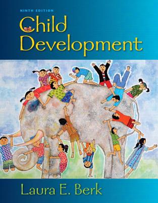 Child Development - Berk, Laura E.