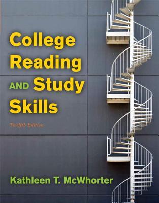 College Reading and Study Skills - McWhorter, Kathleen T., and Sember, Brette McWhorter