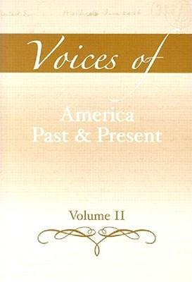Voices of America Past and Present: Volume II - Boezi, Michael (Editor)