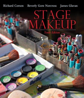 Stage Makeup - Corson, Richard, and Norcross, Beverly Gore, and Glavan, James
