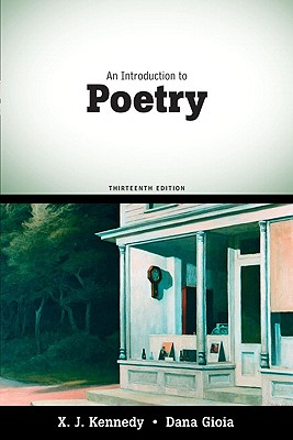 An Introduction to Poetry - Kennedy, X J, Mr., and Gioia, Dana