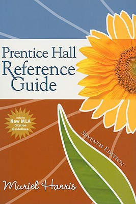Prentice Hall Reference Guide - Harris, Muriel, and Kunka, Jennifer L (Contributions by)