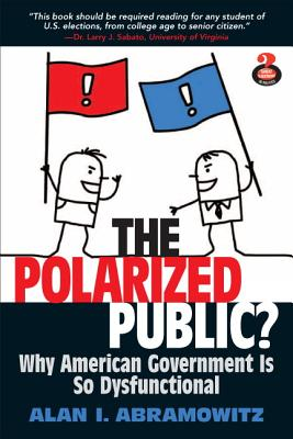 The Polarized Public - Abramowitz, Alan I.