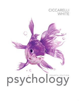 Psychology - Ciccarelli, Saundra K., and White, J. Noland
