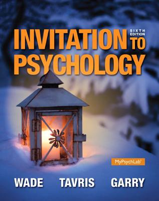 Invitation to Psychology - Wade, Carole, and Tavris, Carol