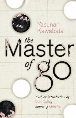 The Master of Go - Kawabata, Yasunari